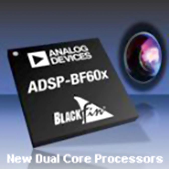 Новое поколение процессоров Analog Devices семейства Blackfin ADSP-BF606, 607, 608 и 609